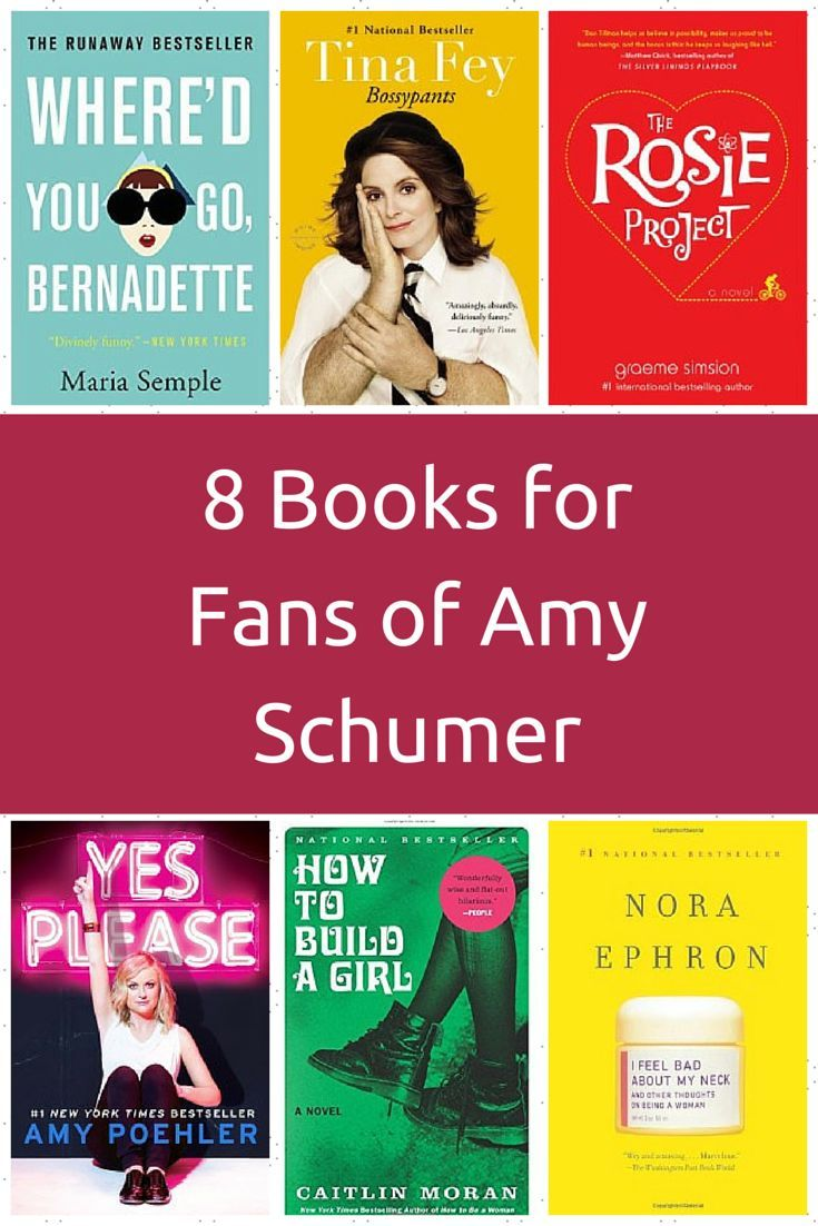 8 Books To Take Amy Schumer S Best Skits To The Next Level Book Club Books Book Worth Reading Books For Teens