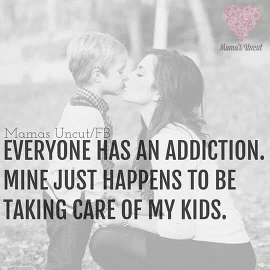 Best Addiction Ever I Love Spending Time With My Kids And Making