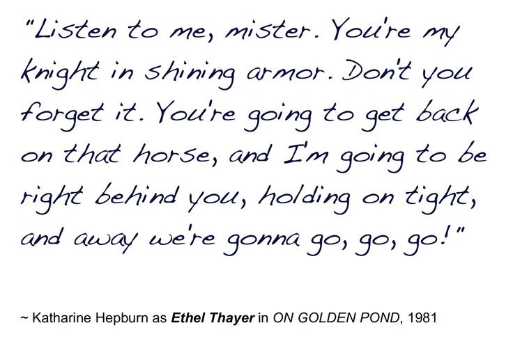 Ongoldenpondquotes Katharine Hepburn In On Golden Pond Beauteous On Golden Pond Quotes