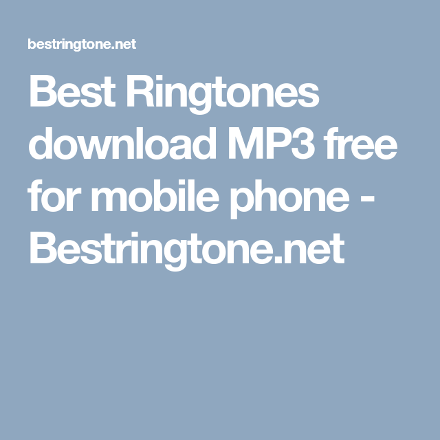 best ringtone for phone download mp3