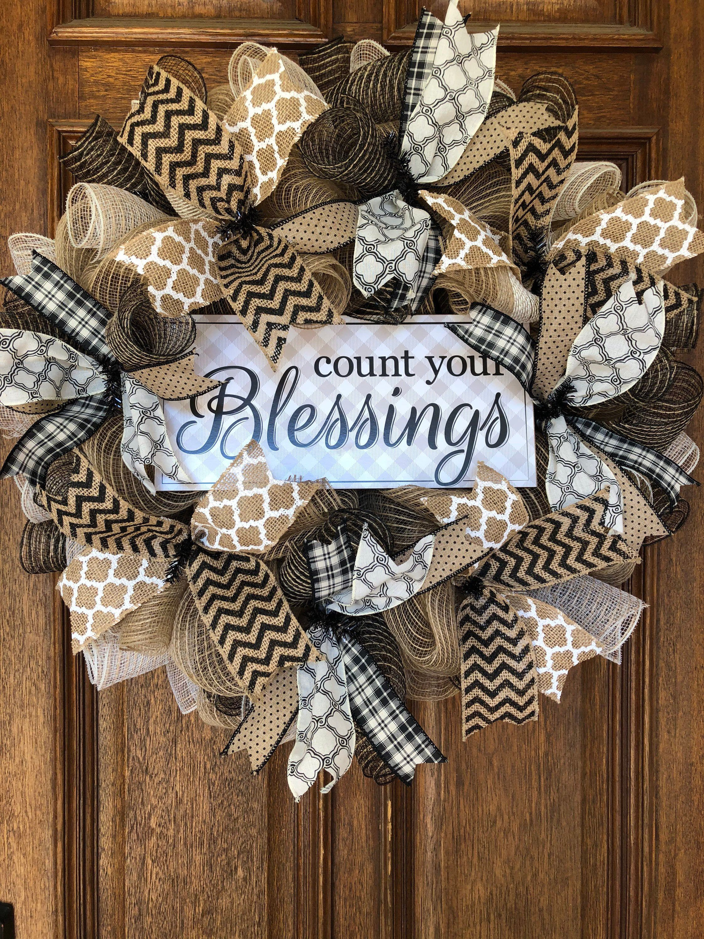 Count Your Blessings deco mesh wreath, everyday wreath, black and white wreath, neutral deco mesh wreath, burlap wreath, farmhouse wreath