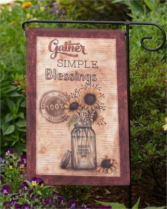 saying gather simple blessings prim garden flag with flour sack look with mason jar and sunflowers - Prim Garden