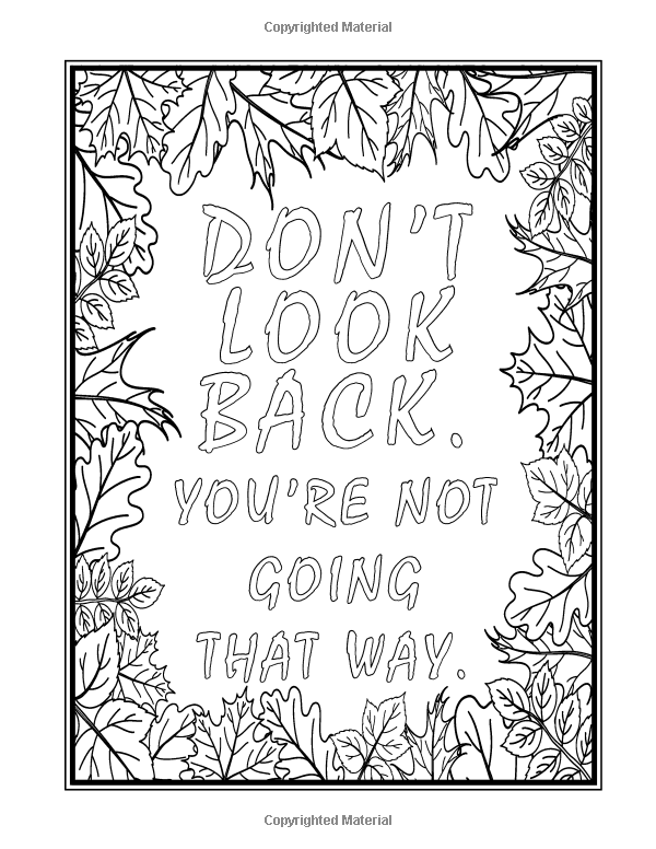Being In The Now Coloring Book Revised Us Edition 50 Mindfulness Quotes Color And Contempl Love Coloring Pages Coloring Books Free Printable Coloring Pages