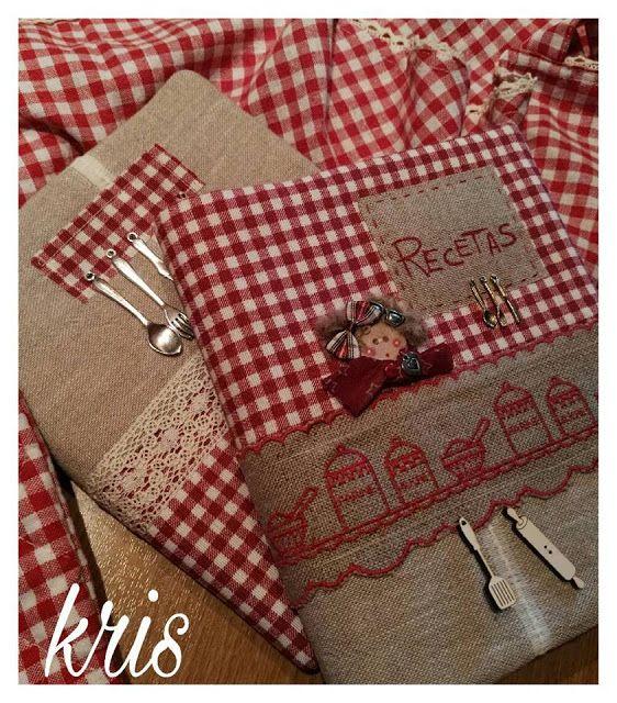 EL PATCHWORK DE KRIS: Recetarios de cocina | costura | Pinterest ...