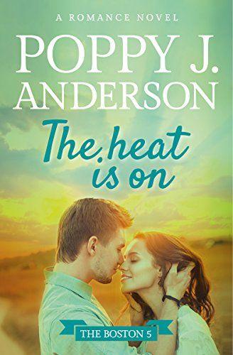 The Heat Is On (Boston Five Book 1) by Poppy J. Anderson https://www.amazon.com/dp/B00WVH7706/ref=cm_sw_r_pi_dp_x_ANBWyb080DXRB