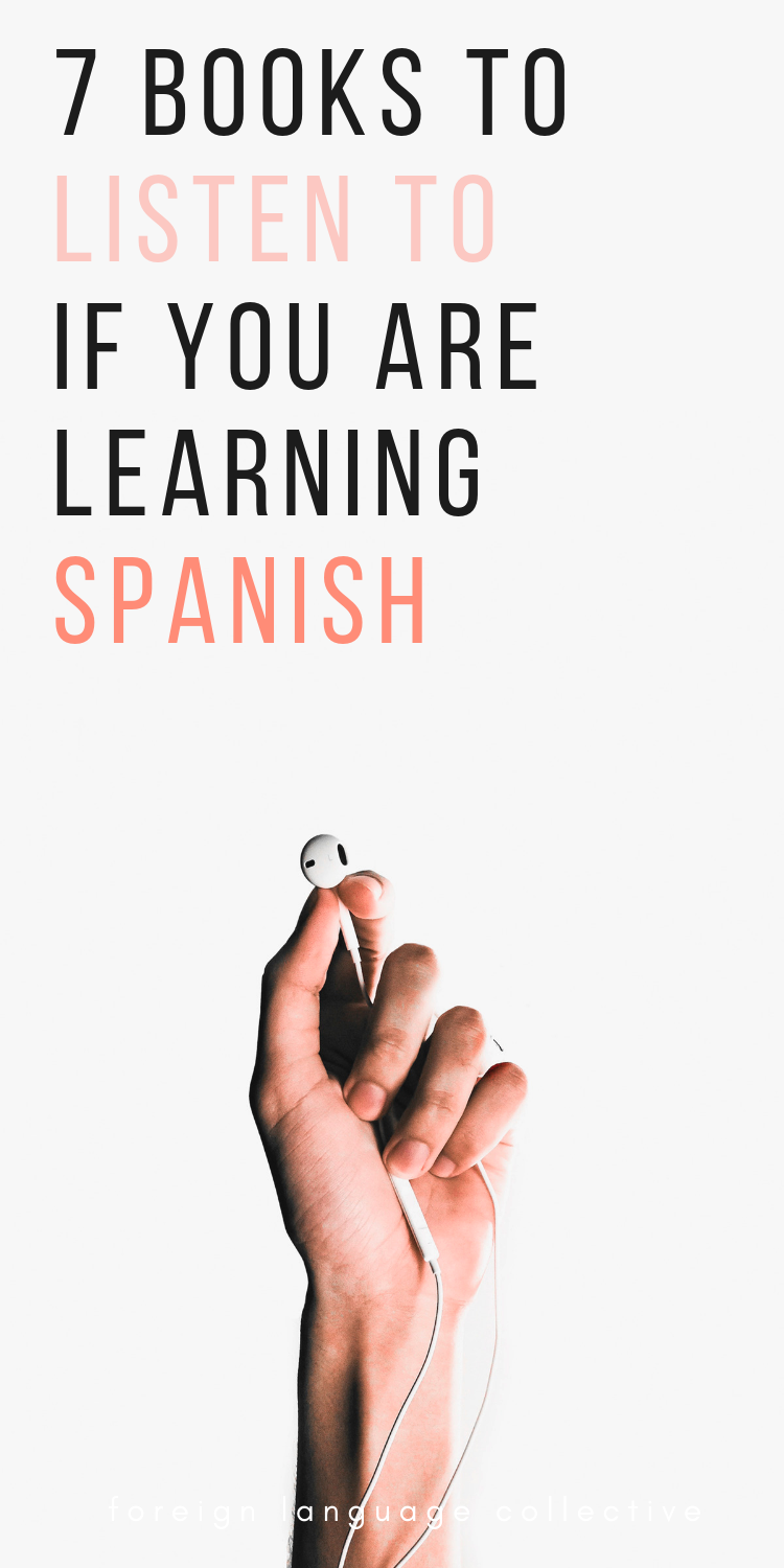 7 Books To Listen to For Free If You Are Learning Spanish #learningspanish