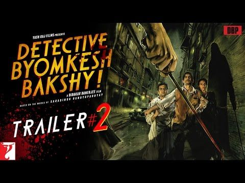 Detective Byomkesh Bakshy - Official TRAILER #2 - Sushant Singh Rajput -...DOWNLOAD Detective Byomkesh Bakshy MOvie Songs http://mp3-mp3.com/music/song.php?n=46506 #indiamp3 #mp3mad #mp3 #mad  The film follows the first adventure of Byomkesh (Sushant Singh Rajput), fresh out of college, as he pits himself . Director: Dibakar Banerjee Writer: Saradindu Bandopaddhyay (story) Stars:Sushant Singh Rajput, Swastika Mukherjee, Moumita Chakraborty  for more songs indiamp3mad.com