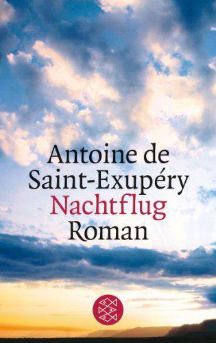 Nachtflug: Roman von Antoine de Saint-Exupéry…