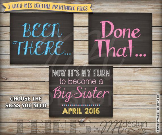 PRINTABLE Signs Been There Done That Now It/'s My Turn to Become a Big SISTER 4th Baby Pregnancy Announcement