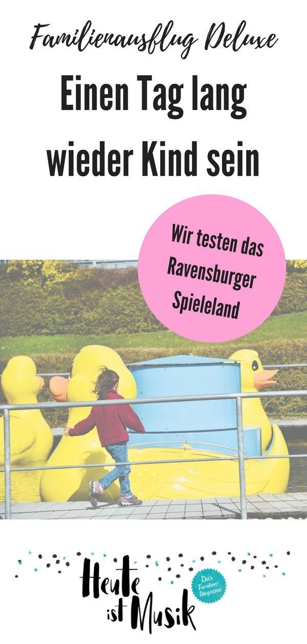 Einen Tag lang wieder Kind sein unser Ausflug ins Ravensburger