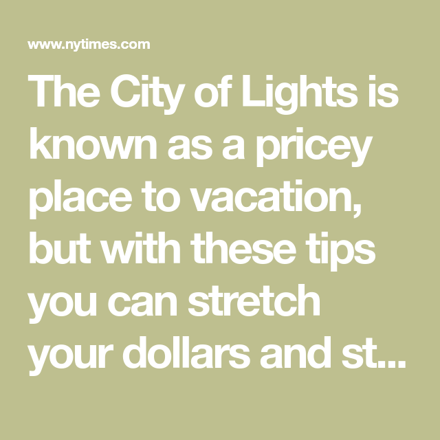 The City of Lights is known as a pricey place to vacation, but with these tips you can stretch your dollars and still enjoy the finer things Paris has to offer.