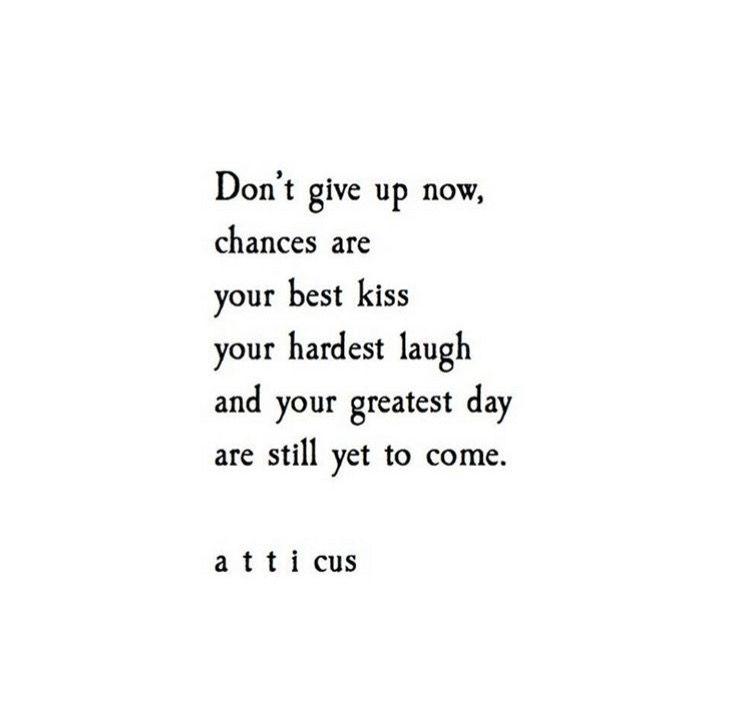 Dont Give Up Now Quotesmotivation Quotes Poem Quotes Poetry