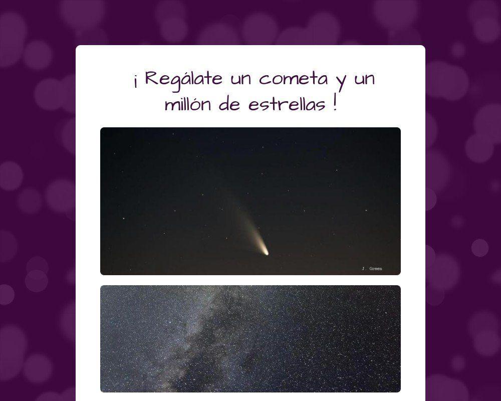 ¡ Regálate un cometa y un millón de estrellas !