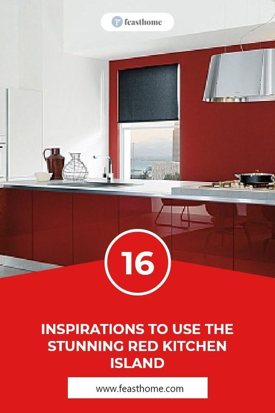 Can you resist the enchantment of a red kitchen island? In psychology, red is also known as a sign of brave. #FeastHome #Kitchen #Island