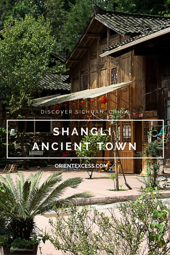 Shangli Ancient Town Going back in time. China travel
