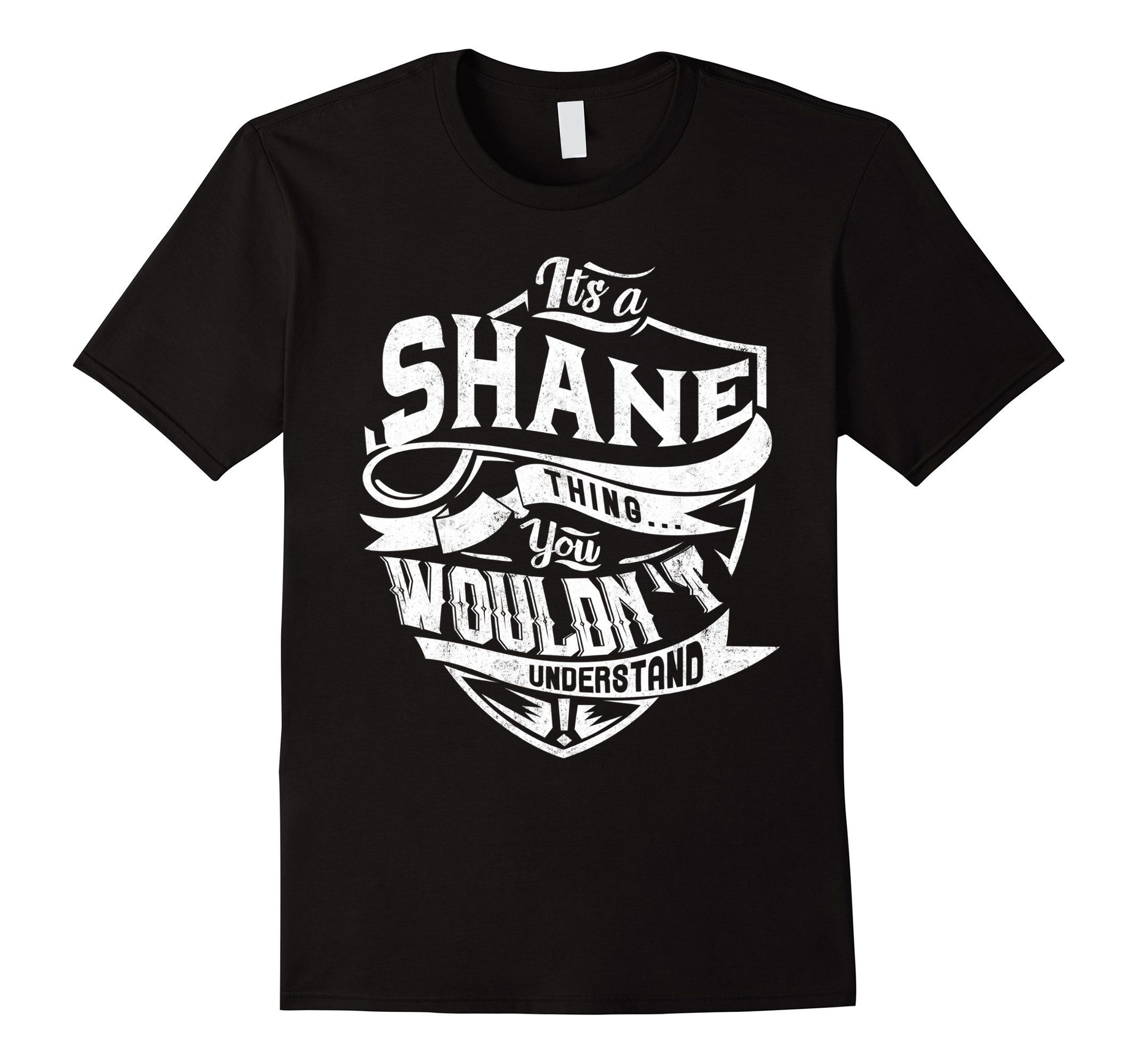 Men's It's a SHANE thing, you wouldn't understand Large Black -- Awesome products selected by Anna Churchill