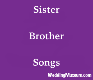 The 40 Best Sister Brother Songs Bride 2018