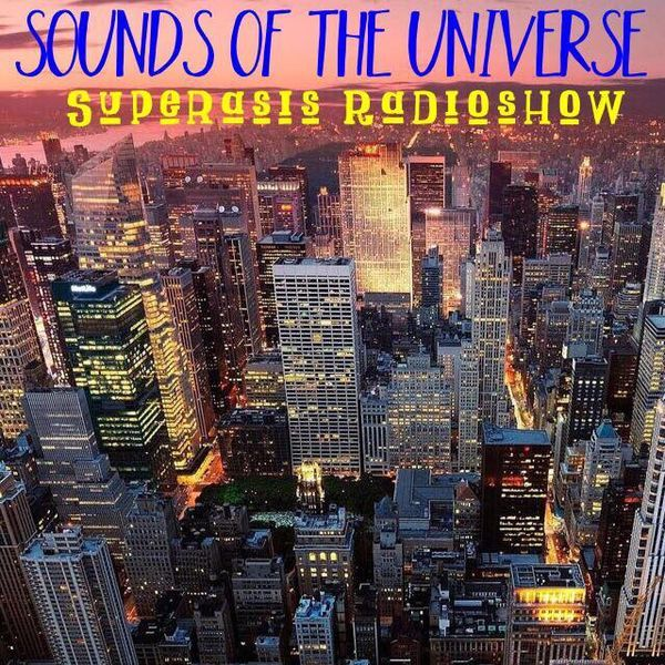 """Check out """"193.-Sounds of the Universe RadioShow by Superasis@Park Avenue, Studio Mix, Manhattan, NYC#12.05.16"""" by SUPERASIS on Mixcloud"""