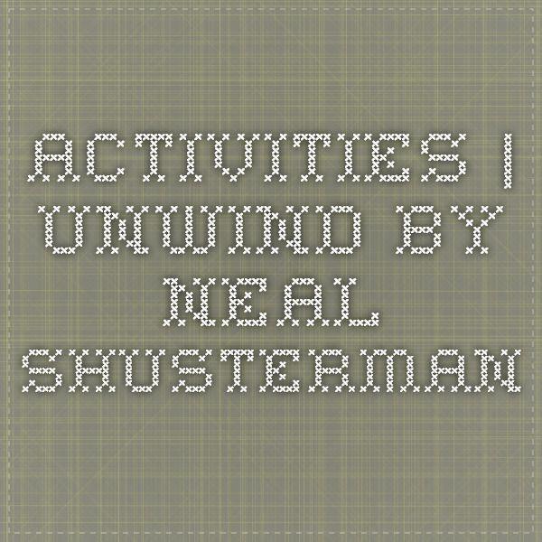 Activities Unwind By Neal Shusterman School Activities