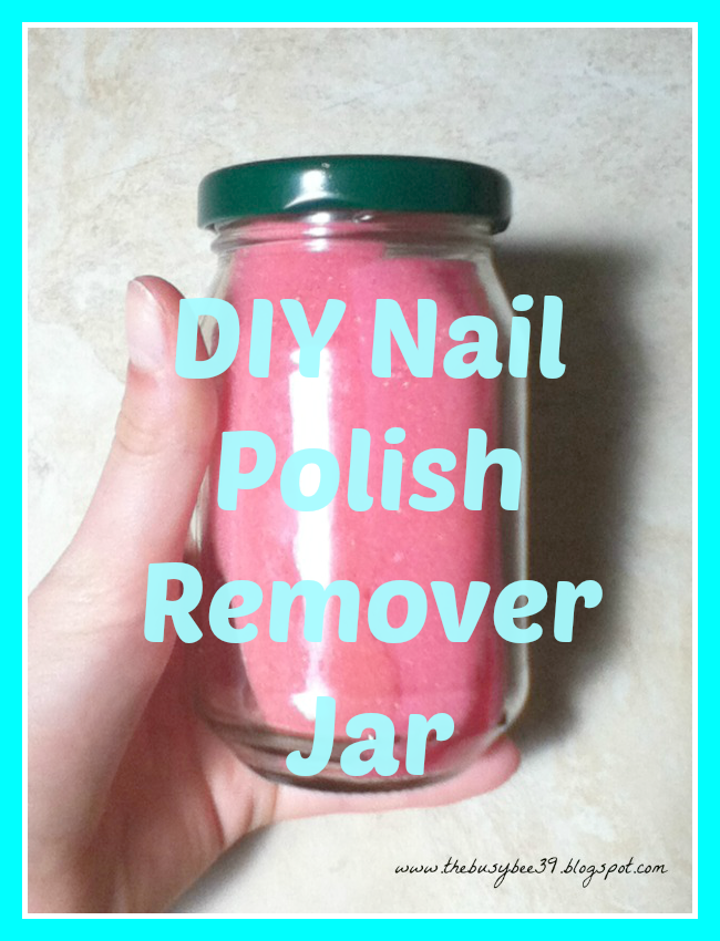 DIY Nail Polish Remover Jar using stuff from dollar tree