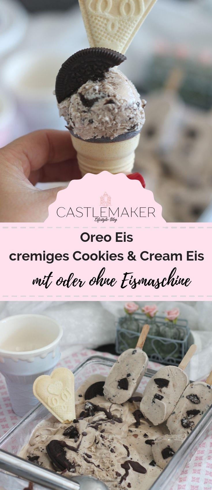 Oreo Eis Rezept für cremiges Cookies & Cream Eis mit oder ohne Eismaschine « CASTLEMAKER Lifestyle Blog