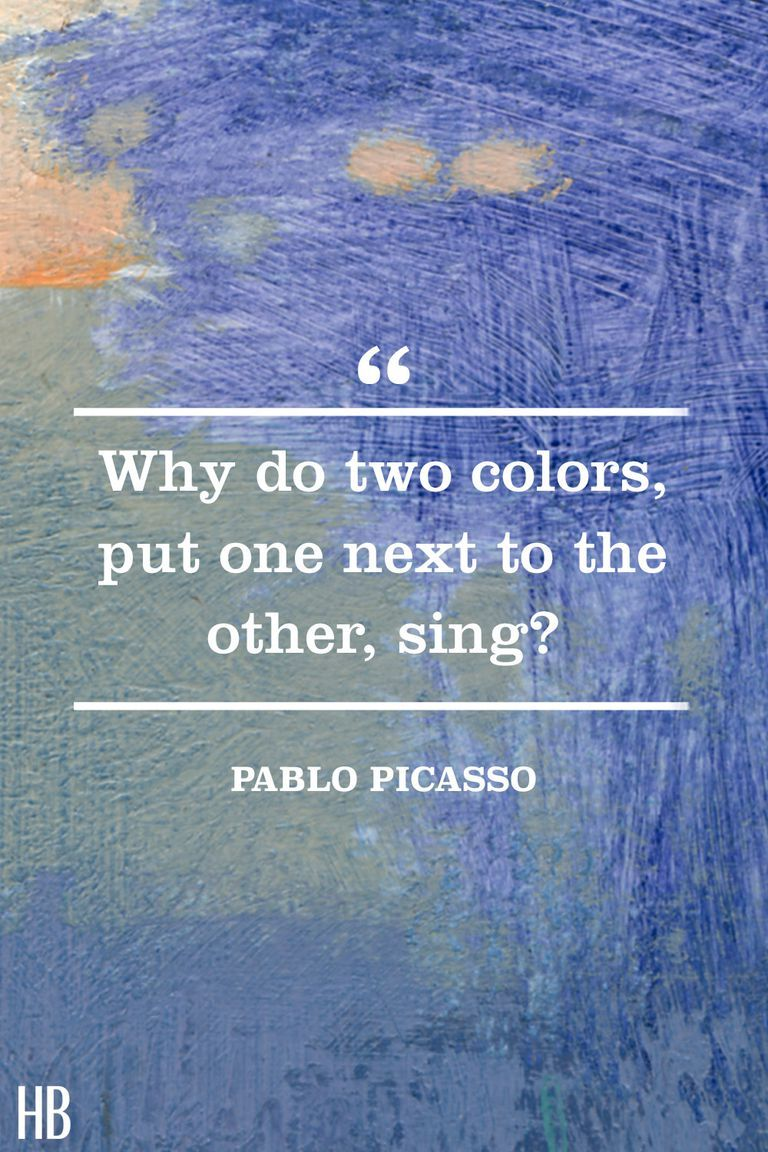 30 Quotes That Will Convince You To Start Using More Color Color Quotes Picasso Quote Pablo Picasso Quotes
