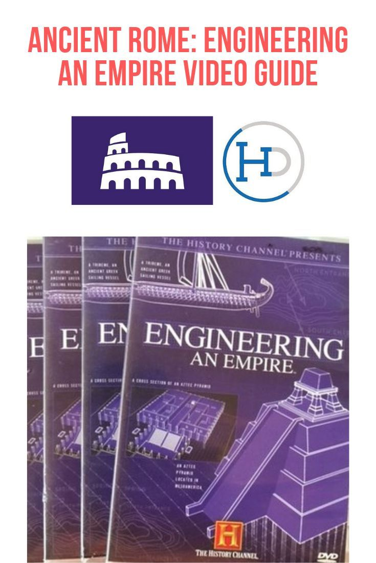 Engineering an Empire: Rome - Video Guide with Teacher Key ...