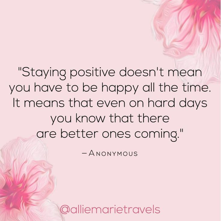 10 Positive Quotes for Tough Times That Really Helped Me - Allie Marie