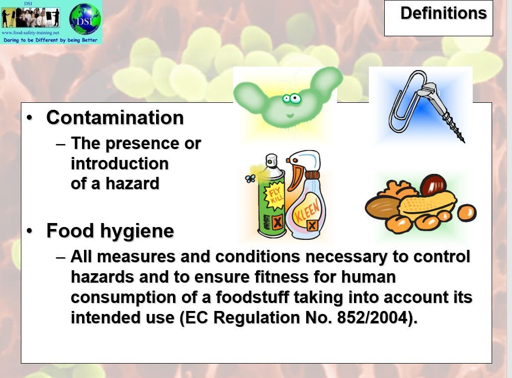 Definitions of Food Safety 3 Food safety training, Food