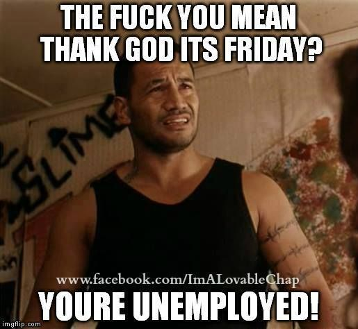 Thank God Its Friday Meme With Images Funny Friday Memes
