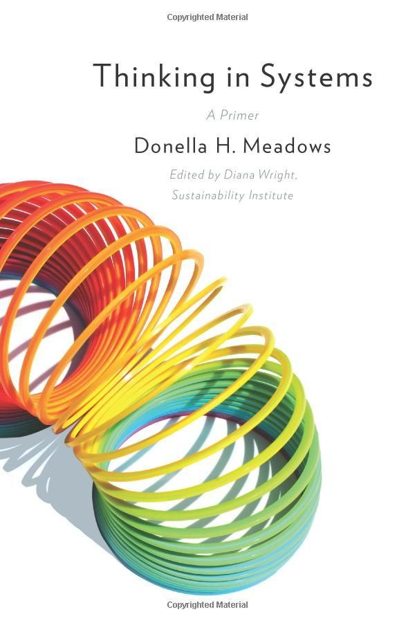 Thinking in Systems by Donella H. Meadows: A concise and crucial book about problem solving on all scales in the real world. Learn the conceptual tools and methods of systems thinking while paying attention to what is important, not just what is quantifiable, and meanwhile, staying humble, and staying a learner. 'Required reading for anyone hoping to run a successful company, community, or country.' Thanks to @lshen! #System_Theory #Business #Organizational_Behavior #Donella_H_Meadows