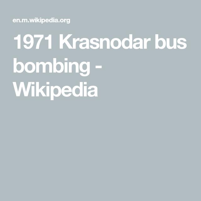 1971 Krasnodar Bus Bombing Wikipedia Krasnodar Bus I Can Do Anything