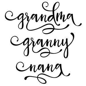 Download Grandma granny nana words   Silhouette design, Cricut ...