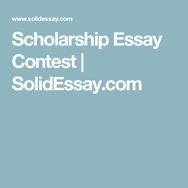 Scholarship Essay Contest  SolidessayCom  Scholarships