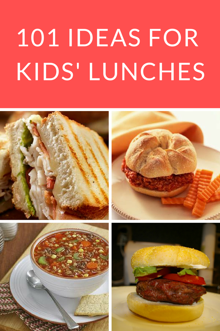 School Lunch Ideas For Kids Whether Youre Eating At Home Or Packing The Lunches These 101 Offer Tasty Options To