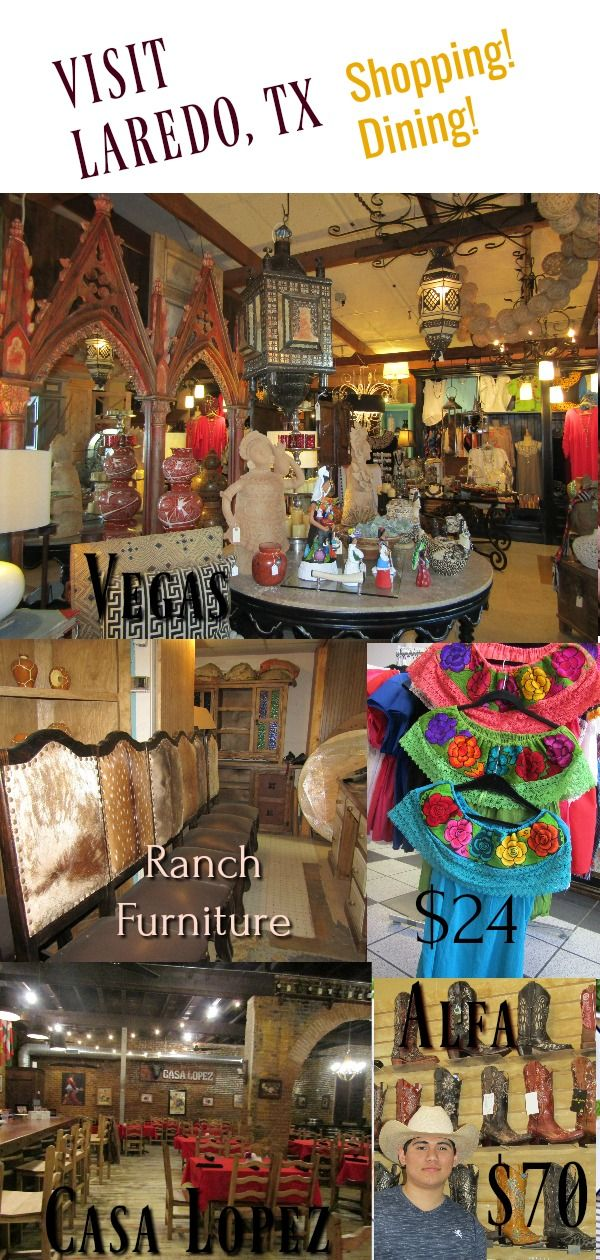Laredo, Texas for great shopping, fantastic dining and