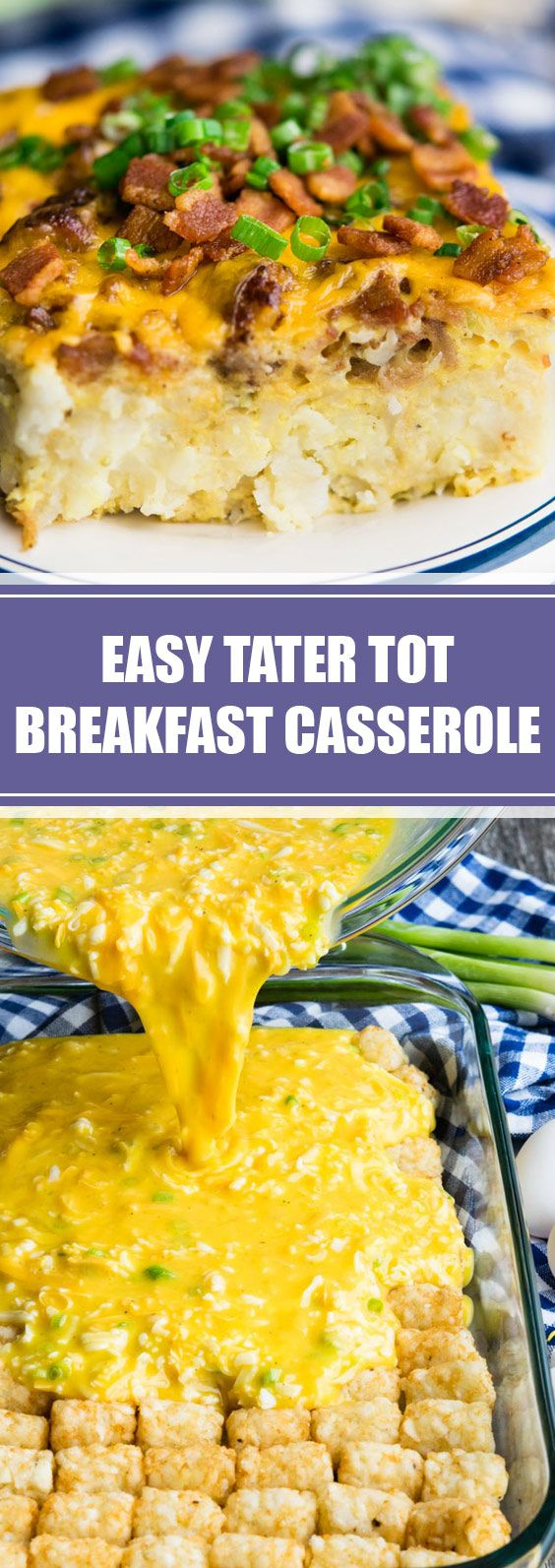 Easy Tater Tot Breakfast Casserole   Our Easy Tater Tot Breakfast Casserole take...