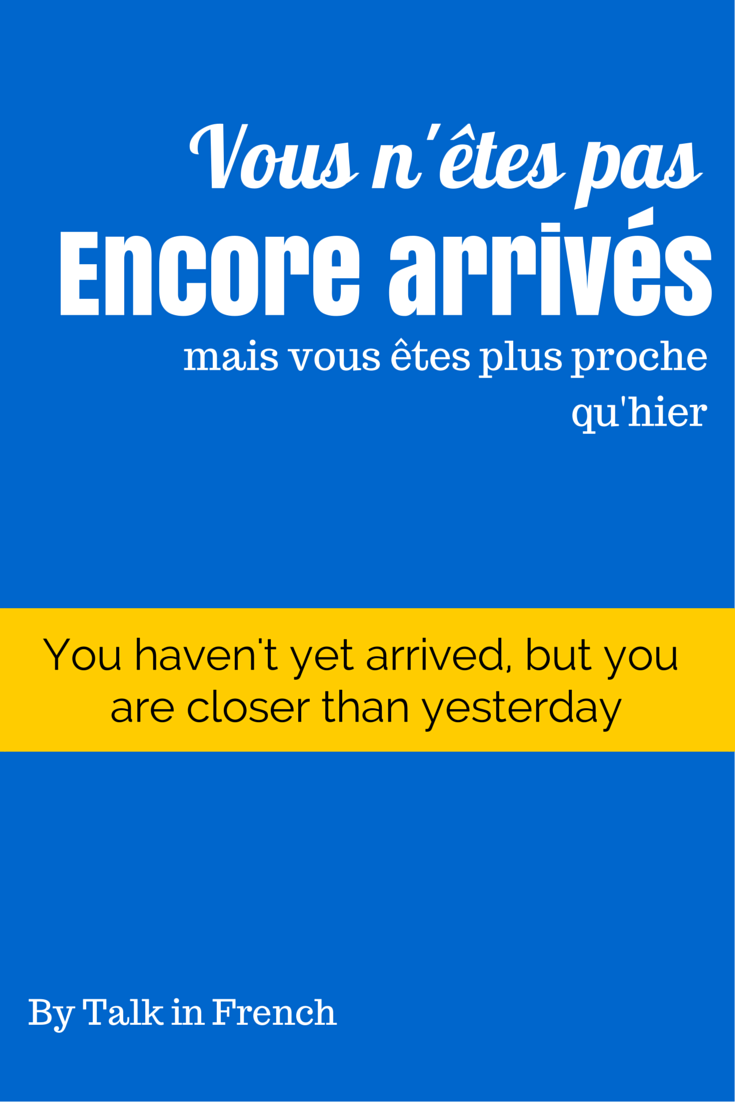 5 Motivational Quotes In French To Help You Study Now With