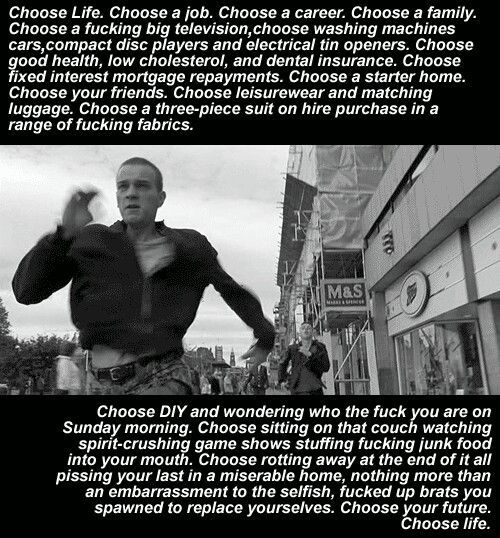 Trainspotting Trainspotting Trainspotting Quotes Movies