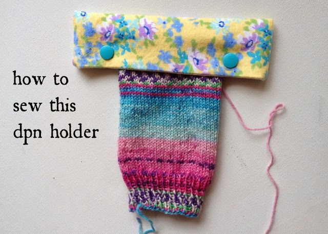 The Nome Knitter - DPN Holder; DPN Cozy; free pattern and tutorial