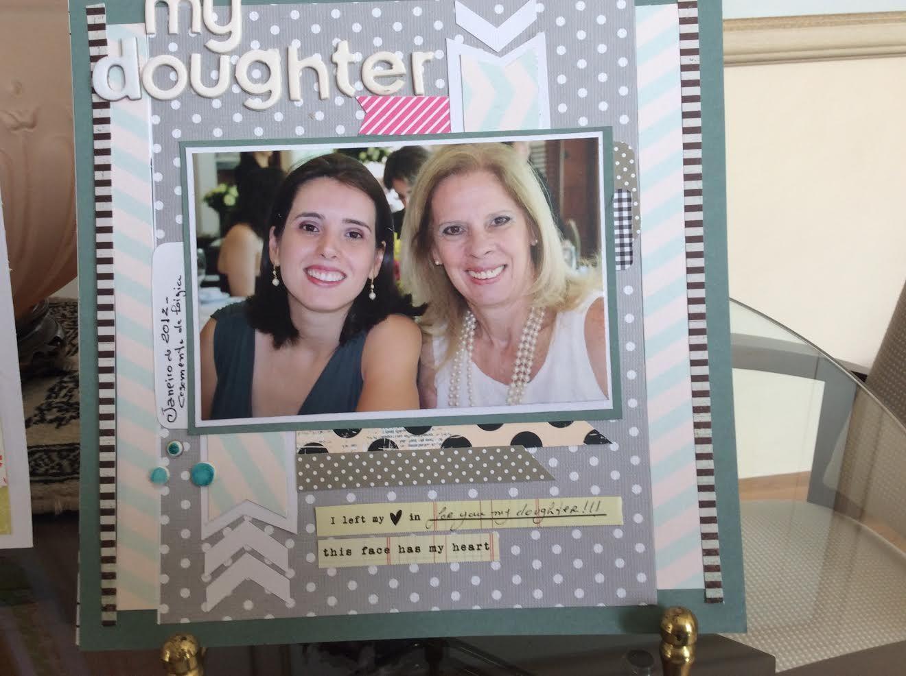 Fernanda, minha filha, e eu