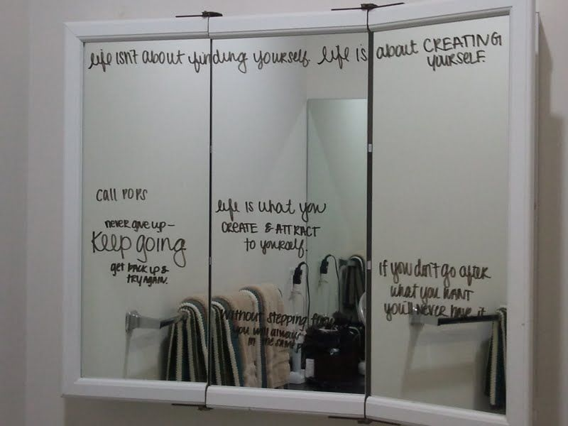Knetemann Kearn Use A Dry Erase Marker To Write Motivational Quotes On Your Bathroom Mirror Keep You Focused The Prize