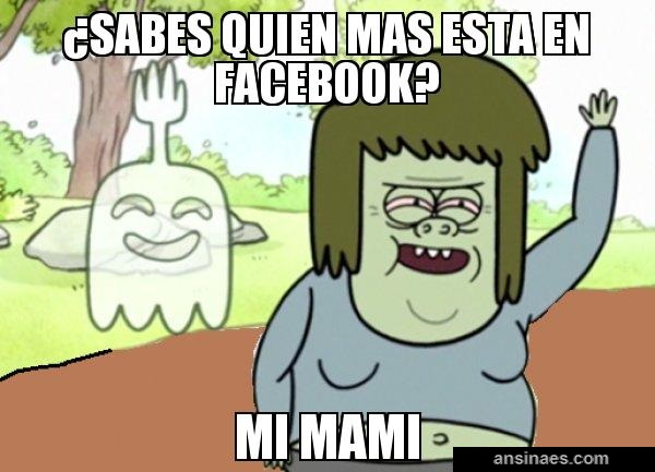 Memes En Espanol Sabes Quien Mas Esta En Facebook Regular Show Anime Funny Art Regular Show Memes