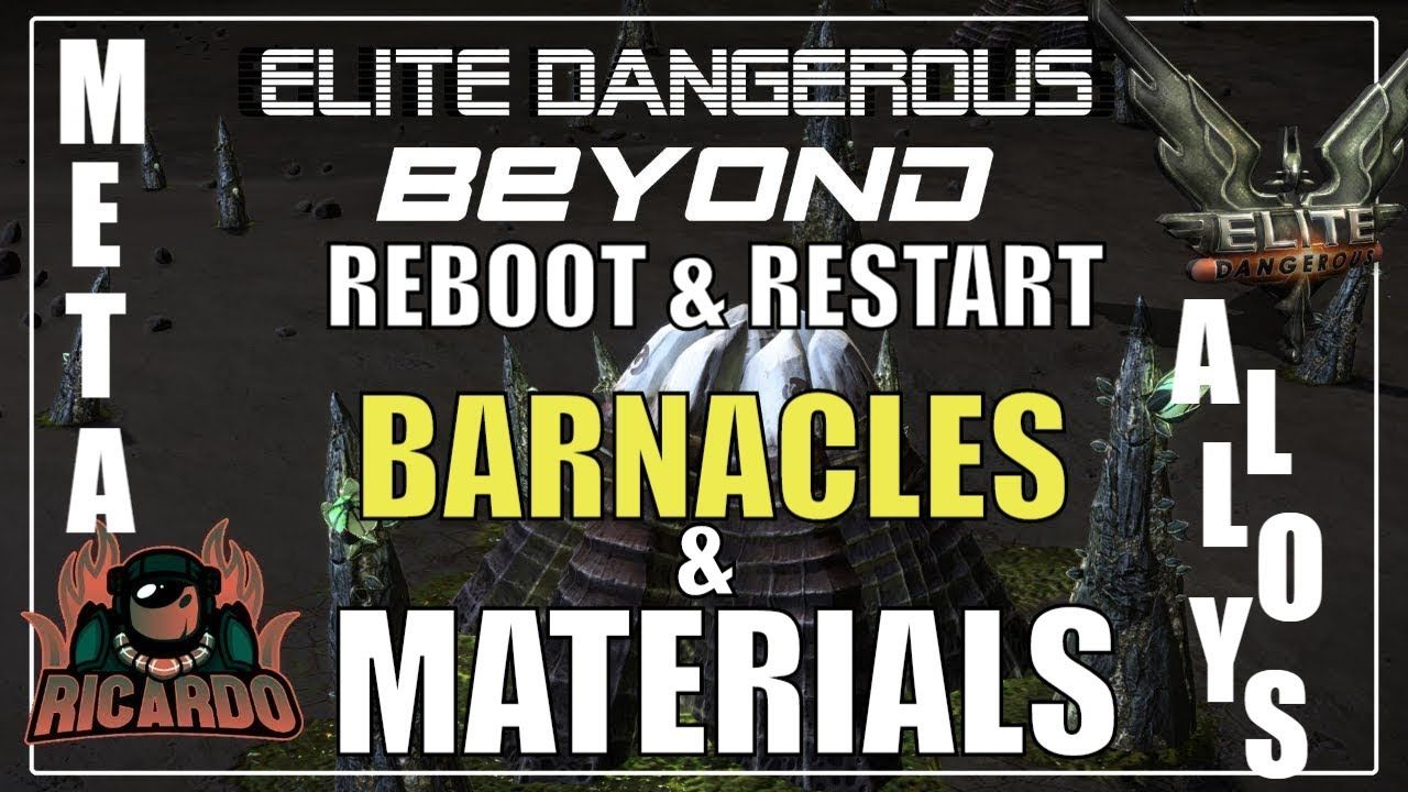 Elite: Dangerous Thargoid Barnacle sites Materials - Reboot and