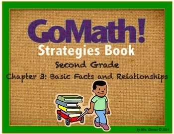 Go Math Grade 2 Chapter 3 Basic Facts And Relationships Strategies Go Math Basic Facts Math