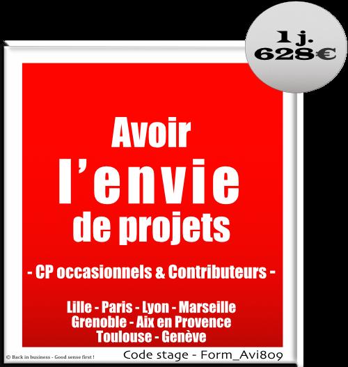Avoir l'envie de projets. Contributeur projet. Management de projet