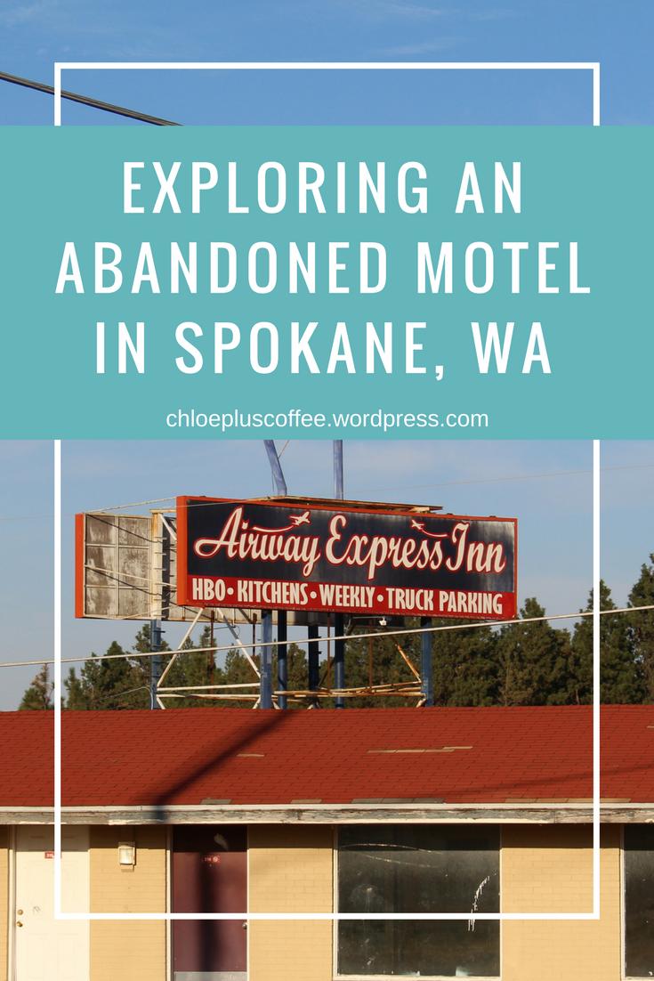 Exploring an Abandoned Motel in Spokane, WA