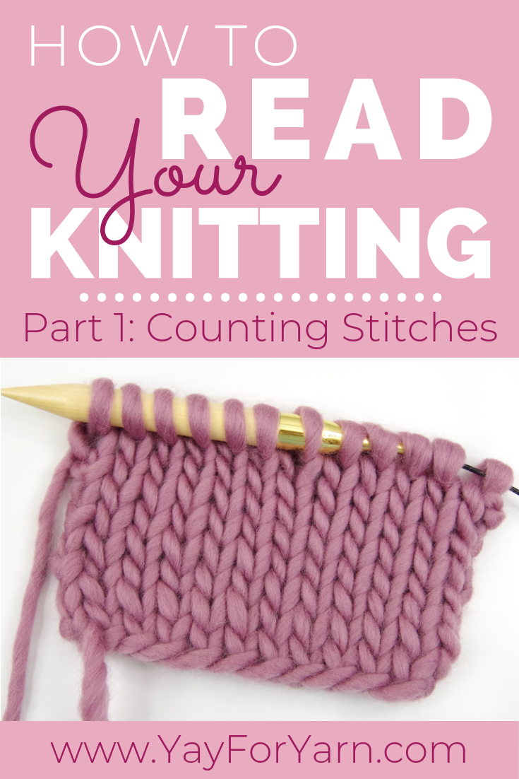 Photo of How to Read Your Knitting, Part 1: Counting Stitches | Yay For Yarn