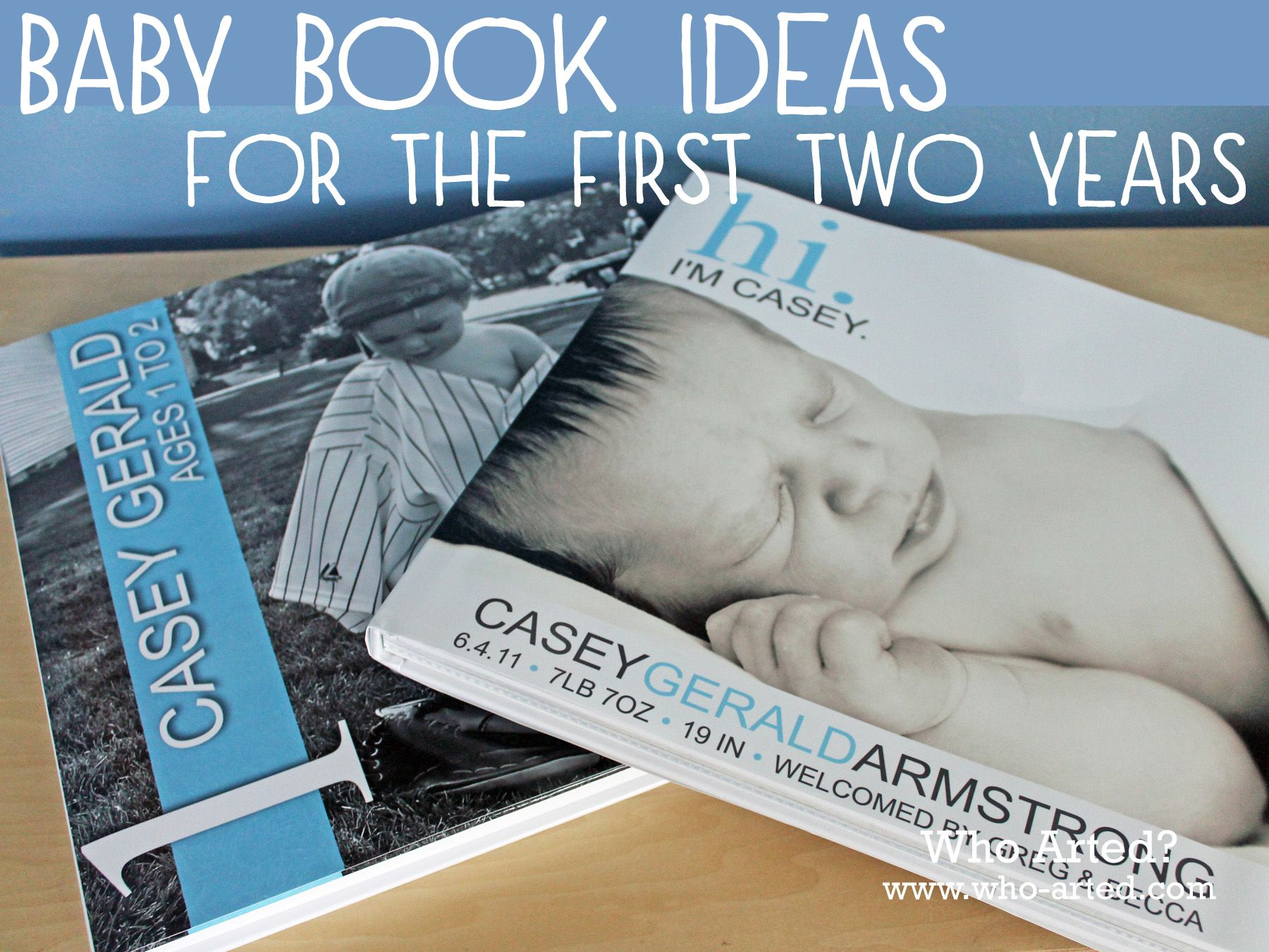 Baby Book Ideas for the first two years! Great ideas and suggestions!