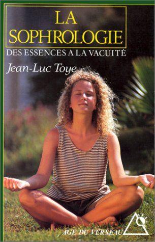 SOPHROLOGIE -LA de Jean-Luc Toye http://www.amazon.ca/dp/226802296X/ref=cm_sw_r_pi_dp_cFT2ub0D49H1H